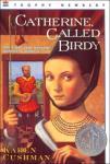 catherine called birdy
