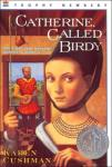 catherine called birdy